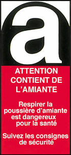Attention - présence d'amiante